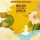 Miles From India CD